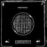 220px-Kraftwerk_Radio_Activity_album_cover