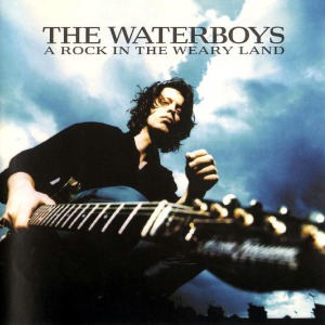 The_Waterboys-A_Rock_In_The_Weary_Land-Frontal